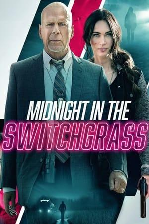Midnight in the Switchgrass előzetes