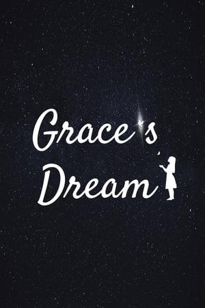 Grace's Dream előzetes