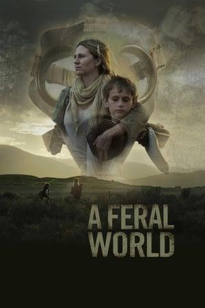 A Feral World előzetes
