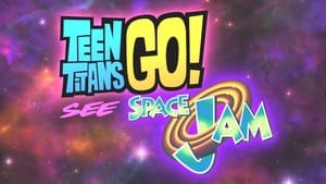 Teen Titans Go! See Space Jam háttérkép