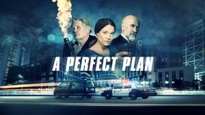 A Perfect Plan háttérkép
