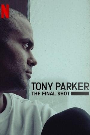Tony Parker - Az utolsó dobás előzetes