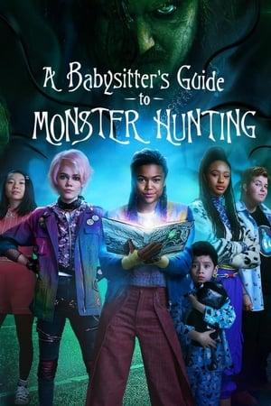 Útmutató bébiszittereknek szörnyvadászathoz poszter