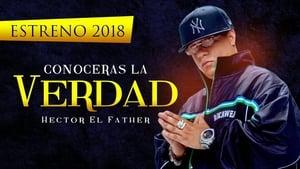 Héctor El Father: Conocerás la verdad háttérkép