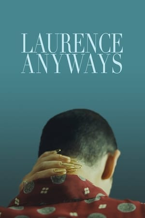 Laurence Anyways előzetes