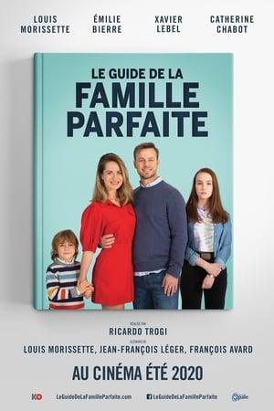 Le guide de la famille parfaite előzetes
