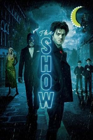 The Show előzetes