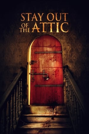 Stay Out of the Attic előzetes