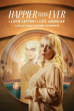 Happier Than Ever: A Love Letter to Los Angeles előzetes