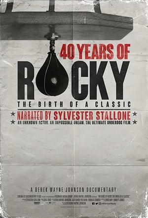 40 Years of Rocky: The Birth of a Classic előzetes