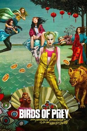 Ragadozó madarak (és egy bizonyos Harley Quinn csodasztikus felszabadulása) poszter