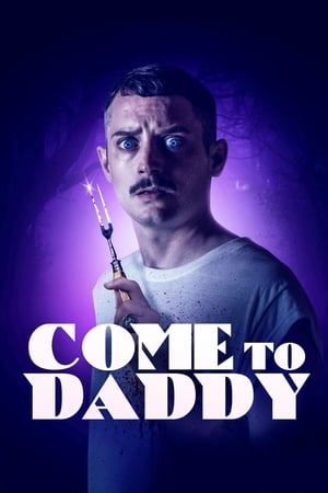 Come to Daddy előzetes