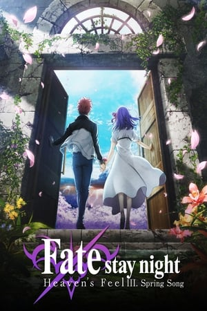 劇場版「Fate/stay night [Heaven's Feel]」Ⅲ.spring song előzetes
