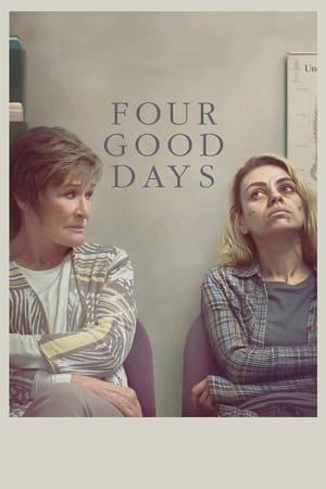 Four Good Days előzetes