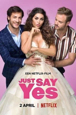 Csak mondj igent! előzetes