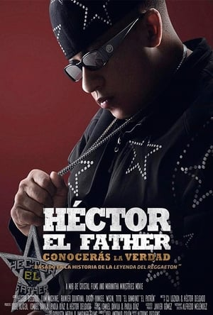 Héctor El Father: Conocerás la verdad poszter