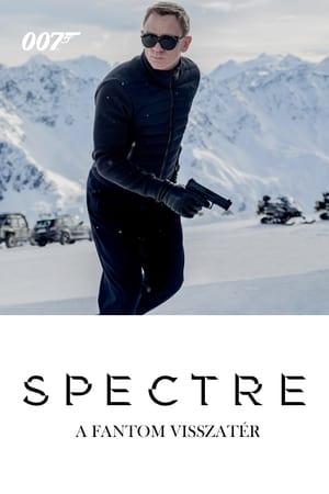007 - Spectre: A Fantom visszatér előzetes