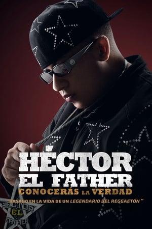 Héctor El Father: Conocerás la verdad előzetes