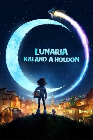 Lunaria - Kaland a holdon poszter