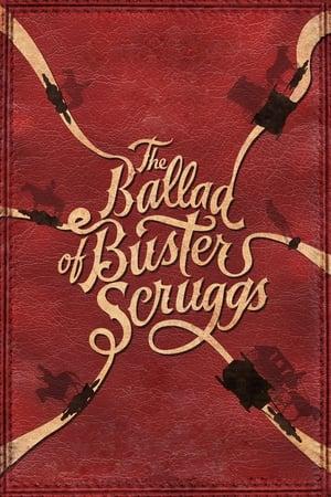 Buster Scruggs balladája előzetes