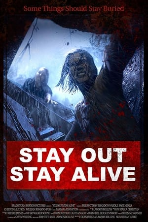Stay Out Stay Alive poszter