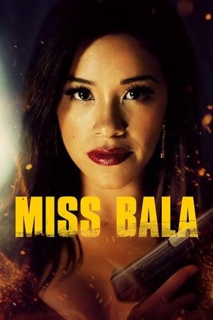 Miss Bala előzetes