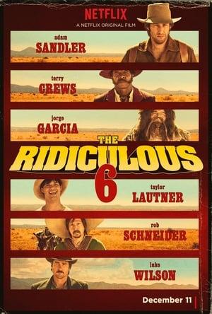 The Ridiculous 6 előzetes