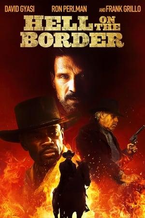 Hell on the Border előzetes