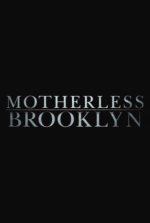 Motherless Brooklyn poszter