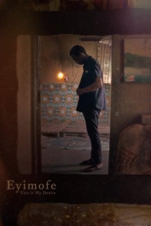 Eyimofe (This Is My Desire) előzetes