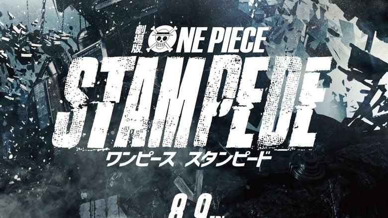 劇場版『ONE PIECE STAMPEDE』(スタンピード) előzetes