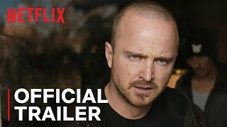 El Camino: A Breaking Bad Movie | Official Trailer | Netflix - előzetes eredeti nyelven
