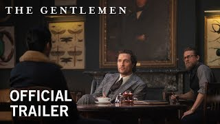 The Gentlemen | Official Trailer [HD] | Coming Soon to Theaters - előzetes eredeti nyelven