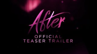 AFTER :: OFFICIAL TEASER TRAILER | In Theaters This April - előzetes eredeti nyelven