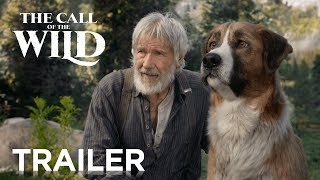 The Call of the Wild | Official Trailer | 20th Century FOX - előzetes eredeti nyelven