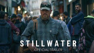 STILLWATER - Official Trailer [HR] - In Theaters July 30 - előzetes eredeti nyelven