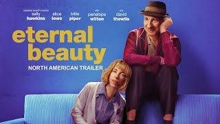 Eternal Beauty - North American Trailer - előzetes eredeti nyelven