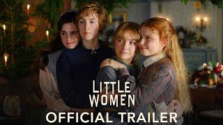 LITTLE WOMEN - Official Trailer (HD) - előzetes eredeti nyelven