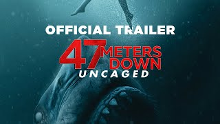 47 Meters Down: Uncaged | Final Trailer - In theaters Aug. 16 - előzetes eredeti nyelven