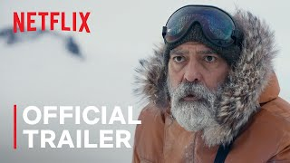 THE MIDNIGHT SKY starring George Clooney | Official Trailer | Netflix - előzetes eredeti nyelven