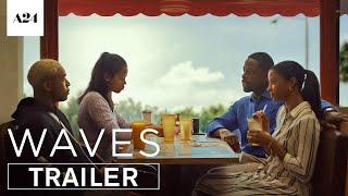 Waves | Official Trailer HD | A24 - előzetes eredeti nyelven