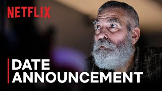 THE MIDNIGHT SKY starring George Clooney | Date Announcement | Netflix - előzetes eredeti nyelven