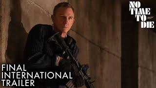 NO TIME TO DIE   Final International Trailer - előzetes eredeti nyelven