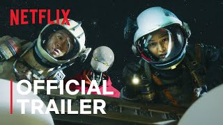 Space Sweepers   Official Trailer   Netflix - előzetes eredeti nyelven