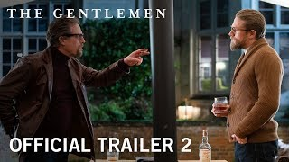 The Gentlemen | Official Trailer 2 [HD] | In Theaters January 24, 2020 - előzetes eredeti nyelven