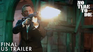 NO TIME TO DIE   Final US Trailer - előzetes eredeti nyelven