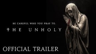 THE UNHOLY - Official Trailer (HD) | In Theaters Good Friday, April 2 - előzetes eredeti nyelven