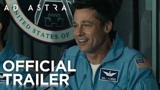 Ad Astra | Official Trailer [HD] | 20th Century FOX - előzetes eredeti nyelven