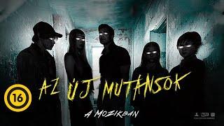 Az új mutánsok (16) - hivatalos szinkronizált előzetes