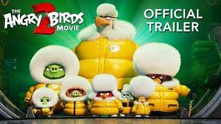 THE ANGRY BIRDS MOVIE 2 - Official Trailer - előzetes eredeti nyelven